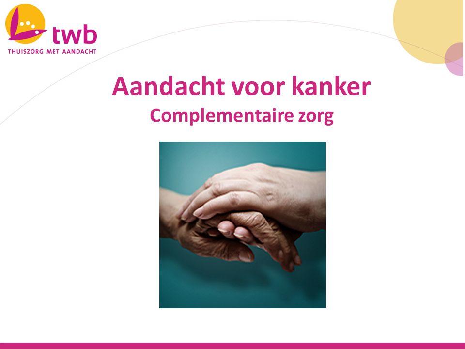 Wat betekent complementaire zorg Onderscheid met andere soorten zorg Wie mag het doen Welke interventies Casussen Discussie over complementaire zorg Complementaire zorg inhoud