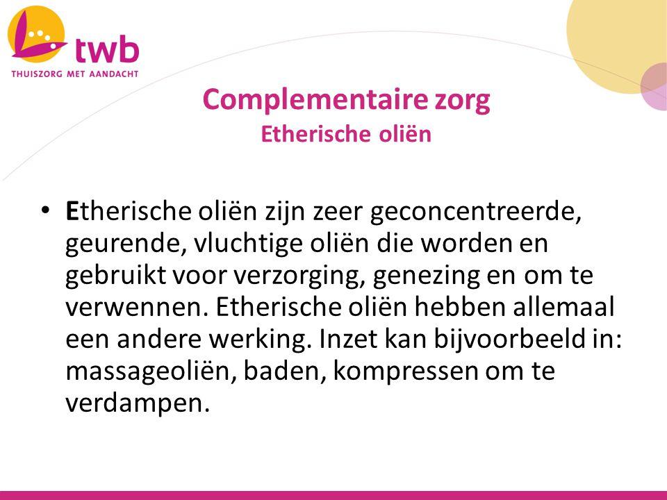 Moet complementaire zorg worden aangeboden door organisatie.