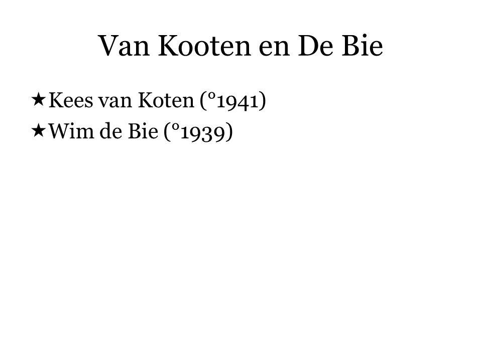 Van Kooten en De Bie  een (cabaret)duo  vooral bekend door hun televisieprogramma s.