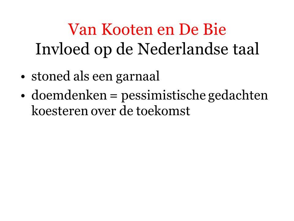Van Kooten en De Bie Invloed op de Nederlandse taal stoned als een garnaal doemdenken positivo