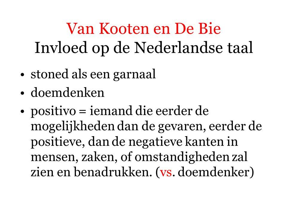 Van Kooten en De Bie Invloed op de Nederlandse taal stoned als een garnaal doemdenken positivo regelneef