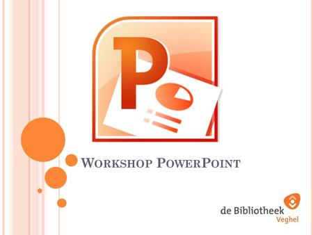 Workshop PowerPoint.