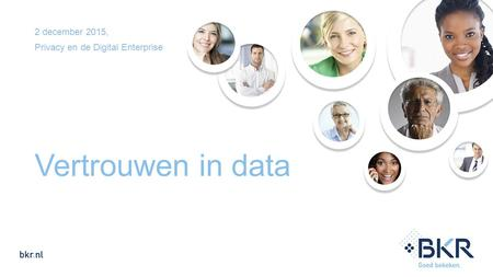 2 december 2015, Privacy en de Digital Enterprise Vertrouwen in data.