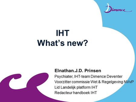 IHT What's new? Elnathan.J.D. Prinsen