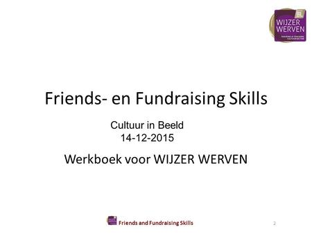Friends- en Fundraising Skills