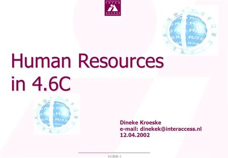3-1-2016 - 1 Human Resources in 4.6C Dineke Kroeske   12.04.2002.