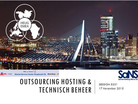 OUTSOURCING HOSTING & TECHNISCH BEHEER SESSION 5331 17 November 2015.