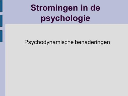 Stromingen in de psychologie