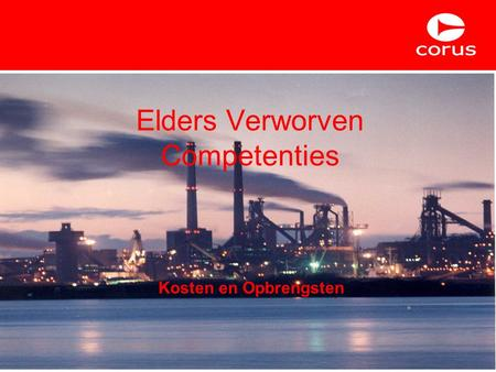 Elders Verworven Competenties Kosten en Opbrengsten.