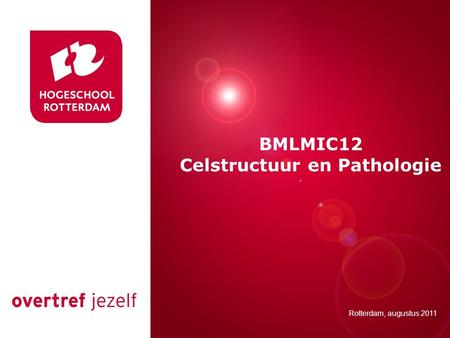 Celstructuur en Pathologie