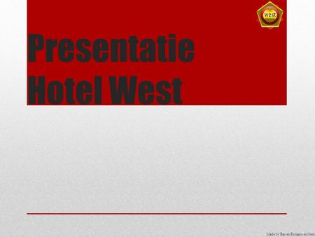 Presentatie Hotel West Made by Bas en Romano en Nemo.