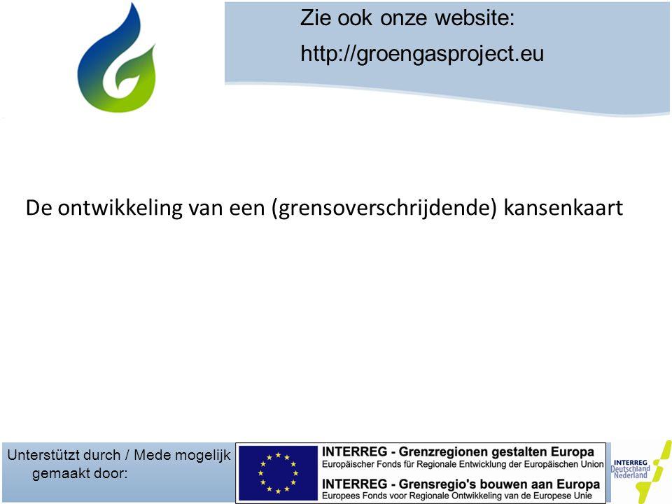 Unterstützt durch / Mede mogelijk gemaakt door: Zie ook onze website: http://groengasproject.eu Projectpartners : Provincie Groningen Provincie Overijssel Stimuland Fachhochschule Munster DNL-Contact