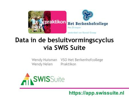 Data in de besluitvormingscyclus via SWIS Suite