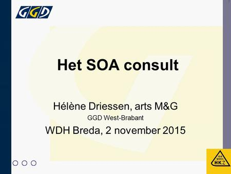 Hélène Driessen, arts M&G GGD West-Brabant WDH Breda, 2 november 2015