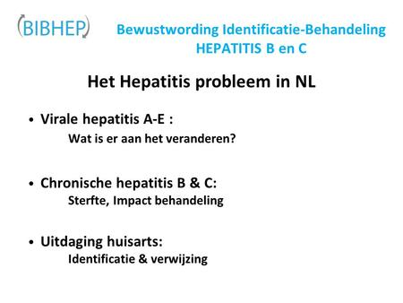 Bewustwording Identificatie-Behandeling HEPATITIS B en C