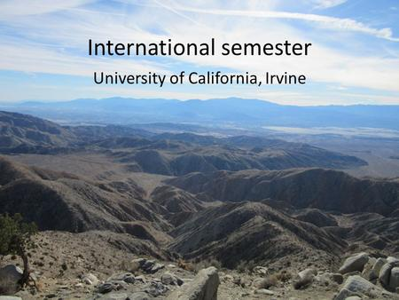 International semester University of California, Irvine.