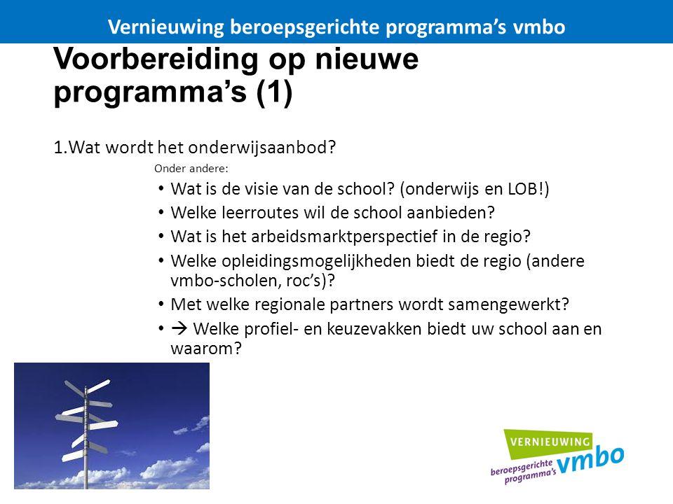 Voorbereiding op nieuwe programma's (2) 2.Hoe ziet de organisatie eruit.