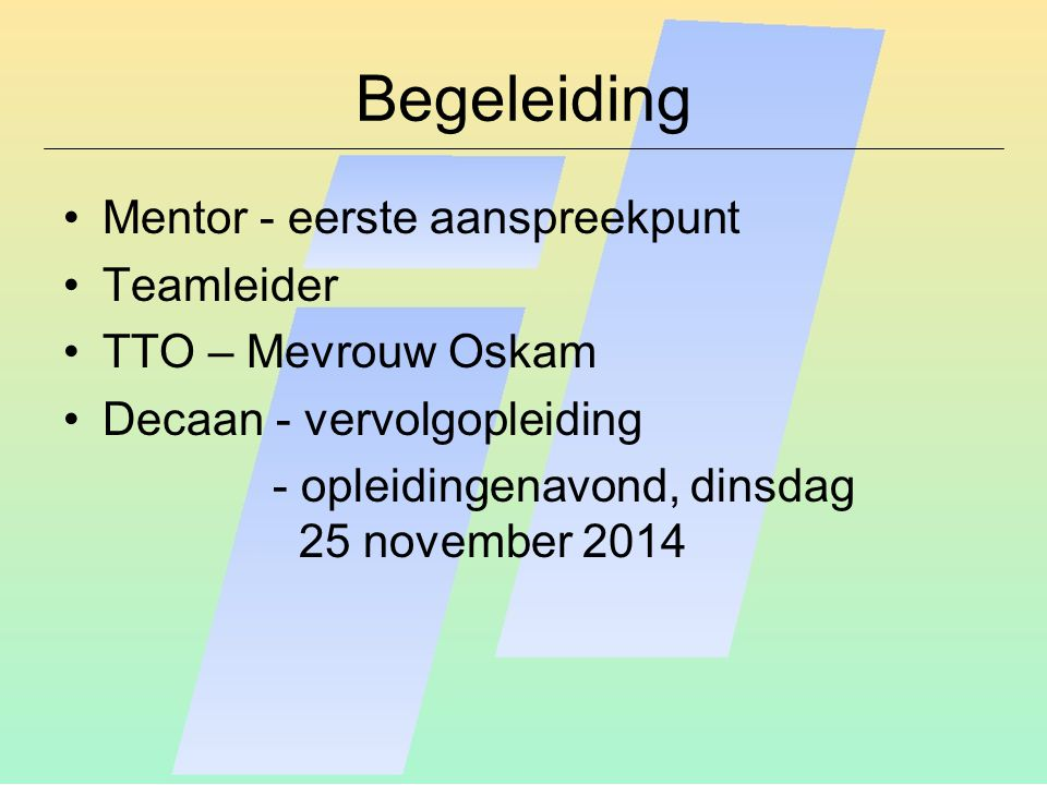 Na de pauze: bijeenkomst met de mentor – Mevrouw Van den Bouwhuijsen (Bwh)-lok.