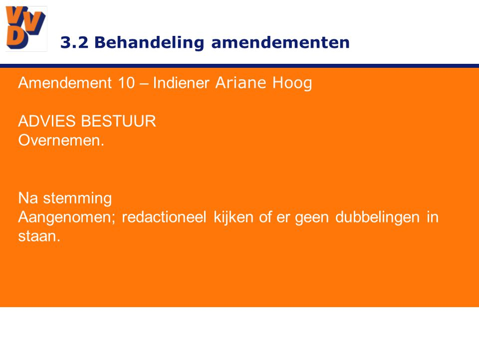3.2 Behandeling amendementen.
