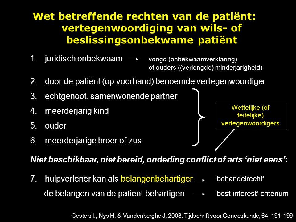 Breder kader: −Waardenafweging −Zorgethiek: wat is – na zorgvuldige afweging - goede zorg: interveniëren of niet.