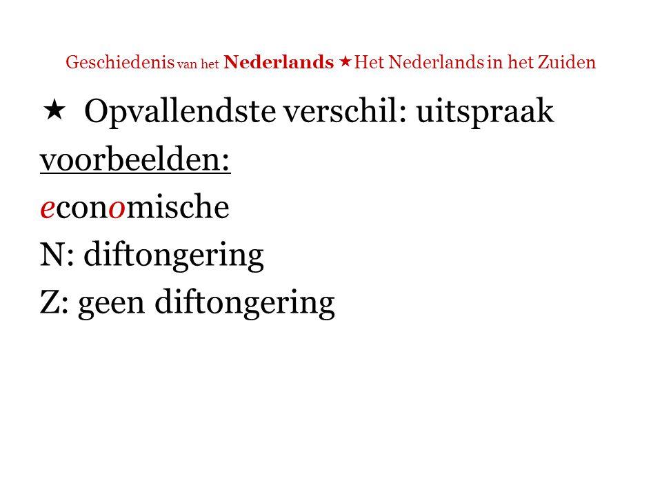 Geschiedenis van het Nederlands  Het Nederlands in het Zuiden  Lexicale verschillen [in het fragment: ??]