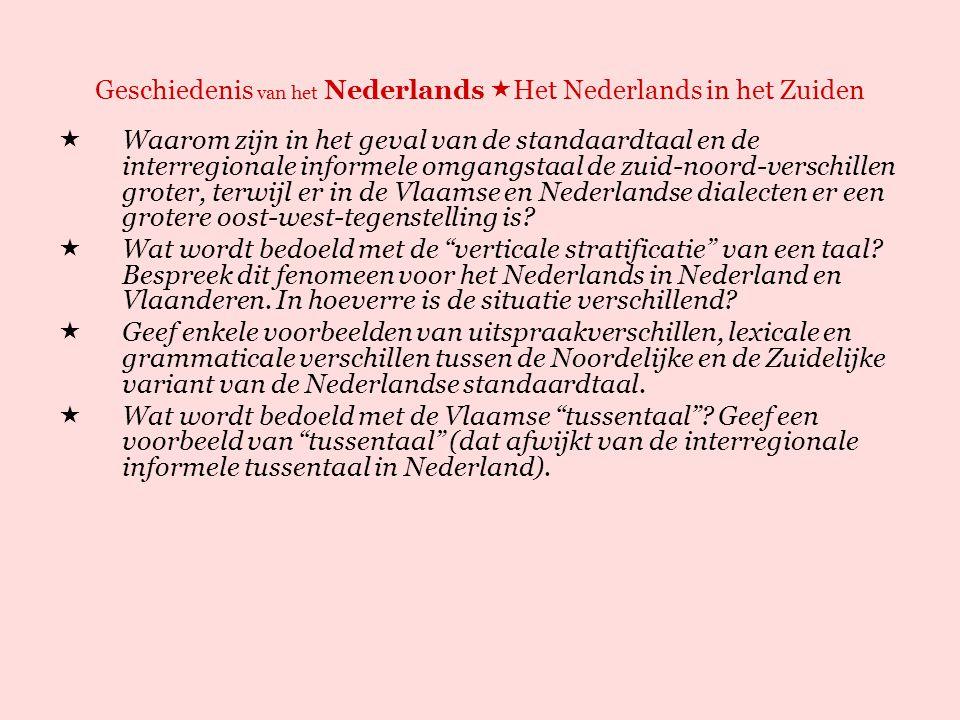 Geschiedenis van het Nederlands  Het Nederlands in het Zuiden  Wat is de spraakmakende gemeente .