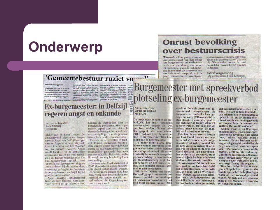 Vraagstelling Wat is de verklaring voor de aanhoudende crisissituaties en daarmee het gedwongen vertrek van burgemeesters, wethouders en/of hele colleges in bestuurlijke probleem- gemeenten in Nederland in de periode maart 1998 – maart 2010?