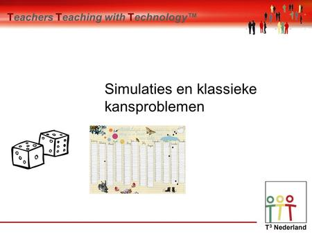 Teachers Teaching with Technology™ Simulaties en klassieke kansproblemen.