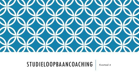 STUDIELOOPBAANCOACHING Kwartaal 4. PLANNING SLC KWARTAAL 4 Week 1: Feedback en de opleidingscompetenties Week 3: Keuze voor stage 2 Week 5: Integratie.
