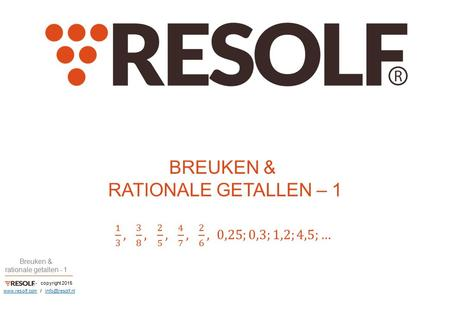 - copyright 2015 Breuken & rationale getallen - 1  /