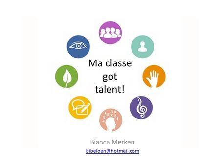 Ma classe got talent! Bianca Merken
