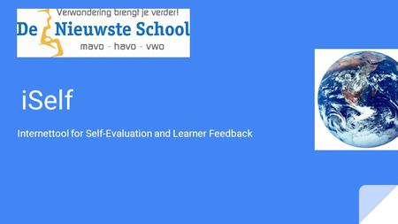 ISelf Internettool for Self-Evaluation and Learner Feedback.