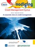 Credit Management Cyclus 26 mei – Sessie Euler Hermes A corporate view on credit management.
