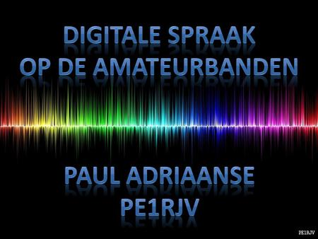 Digitale Spraak, kortweg DV (Digital Voice) is het in digitale vorm overbrengen van analoge spraakinformatie.