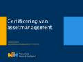 Certificering van assetmanagement Hjalmar Boon 023-5145219.