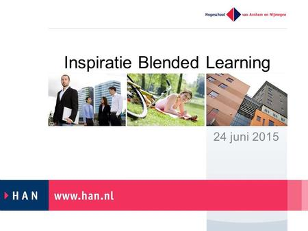 Inspiratie Blended Learning 24 juni 2015. Interactief? Teach what you preach…