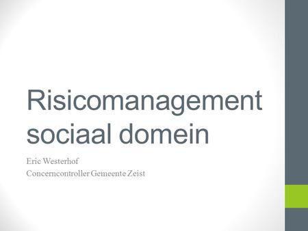 Risicomanagement sociaal domein