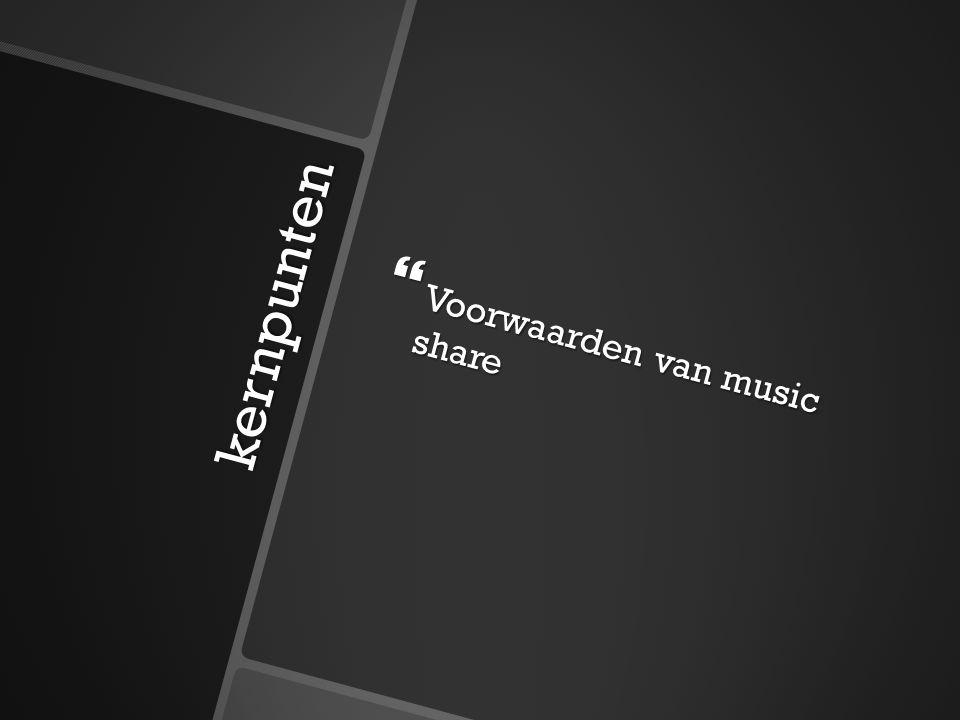 Wat is music share?  Music share is het delen van muziek via internet.