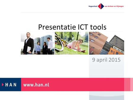 Presentatie ICT tools 9 april 2015. Interactief? Teach what you preach…