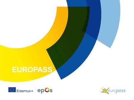 "EUROPASS. WAT IS EUROPASS? Wat? Europees initiatief ""transparantietools"" –5 documenten om mobiliteit te faciliteren Diploma supplement Certificaat supplement."
