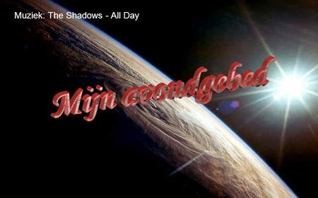 Muziek: The Shadows - All Day L i e v e H e e r,