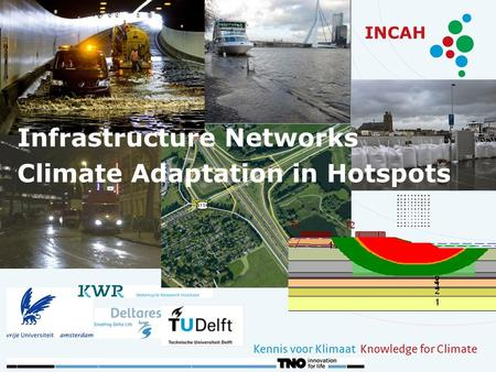 INCAH Infrastructure Networks Climate Adaptation in Hotspots.