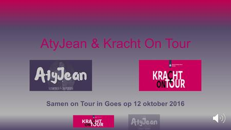 AtyJean & Kracht On Tour Samen on Tour in Goes op 12 oktober 2016.