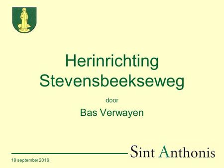 19 september 2016 Herinrichting Stevensbeekseweg door Bas Verwayen.