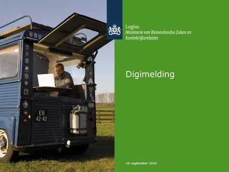 19 september 2016 Digimelding. Digimelding 1.2 19 september 2016 Logius, dienst digitale overheid 2 Digimelding Kern Digilevering Stelsel Catalogus Afnemer.