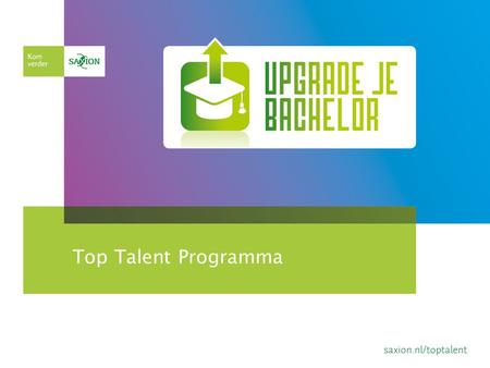 Voorlichting Top Talent: Excellentie traject Research on Innovating Organisations
