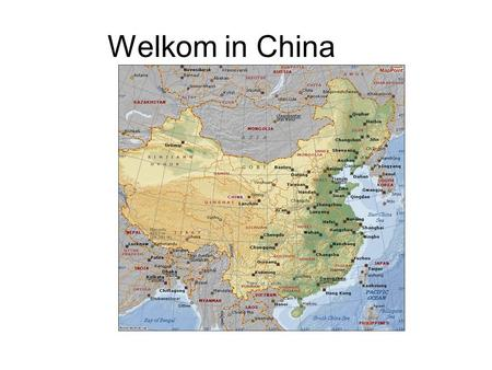 Welkom in China. China is 300 maal groter dan Nederland.