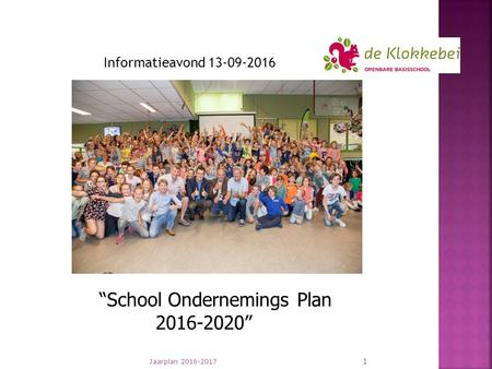 "Jaarplan Informatieavond ""School Ondernemings Plan """