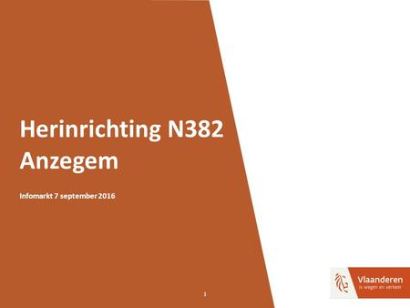 1 Herinrichting N382 Anzegem Infomarkt 7 september 2016.