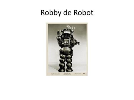 Robby de Robot. Javascript Tot nu toe gebruikt: – document.write( Hello World ); – alert(tekst) – Toon een waarschuwingsvenster – prompt(tekst,